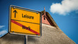 Street Sign Leisure versus Work