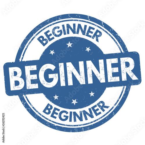 Beginner sign or stamp