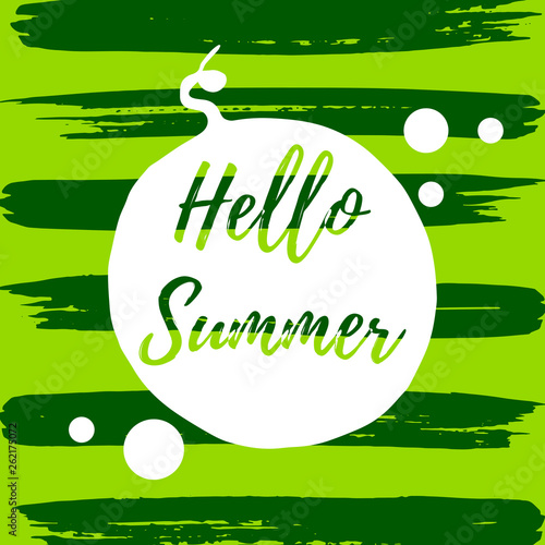 Hello summer inspirational motivation postcard lettering text with hand drawn watermelon shape vector illustration. Summer party flyer or banner concept template.  - 262175072