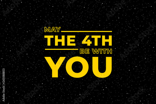 May the 4th be with you. Starry sky poster, star force and hand drawn stars vector illustration © Tartila